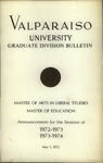 Graduate Catalog, 1972-1973 & 1973-1974 by Valparaiso University