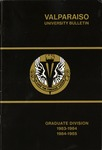 Graduate Catalog, 1983-1984 & 1984-1985 by Valparaiso University