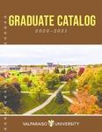 Graduate Catalog, 2020-2021 by Valparaiso University