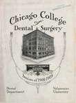 Old School Catalog 1908-09, Chicago College of Dental Surgery