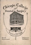 Old School Catalog 1917-18, Chicago College of Dental Surgery by Valparaiso University