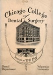 Old School Catalog 1916-17, Chicago College of Dental Surgery by Valparaiso University