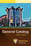 Undergraduate Catalog, 2012-2013 by Valparaiso University