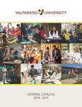 Undergraduate Catalog, 2014-2015 by Valparaiso University
